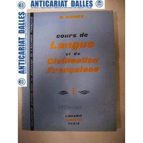 Cours de langue et de civilisation francaises -vol. 1 -G.MAUGER