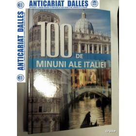 100 DE MINUNI ALE ITALIEI - Editura ALL 2010 ( album format mare)