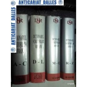 DICTIONARUL SCRIITORILOR ROMANI - Maria Zaciu,Marian Papahagi,Aurel Sasu - 4 volume