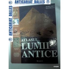 ATLASUL LUMII ANTICE - Margaret Oliphant -1999