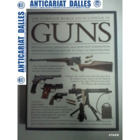 The complete world encyclopedia of GUNS - ( enciclopedie arme)