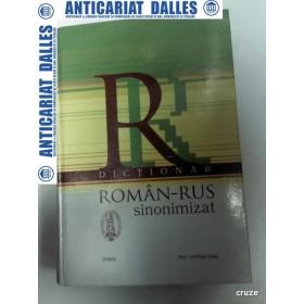 DICTIONAR ROMAN-RUS SINONIMIZAT - 2005 -format mare
