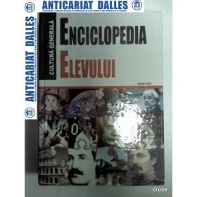 ENCICLOPEDIA ELEVULUI -Cultura generala - Editura Oscar Print