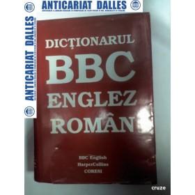 DICTIONARUL BBC ENGLEZ - ROMAN si Explicativ ENGLEZ - ENGLEZ -1997