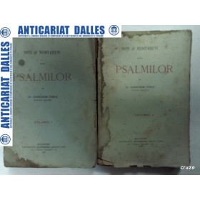 NOTE SI MEDITATIUNI  ASUPRA PSALMILOR - GHERASIM TIMUS - 2 volume - 1896