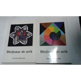 DICTIONAR DE ARTA - 2 volume -Editura Meridiane