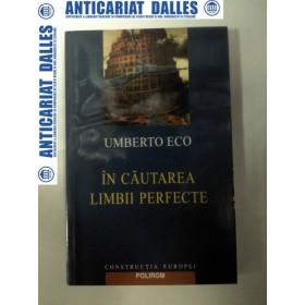 IN CAUTAREA LIMBII PERFECTE -UMBERTO ECO