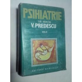 PSIHIATRIE - V.PREDESCU -volumul 2
