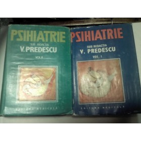 PSIHIATRIE - V.PREDESCU - 2 volume