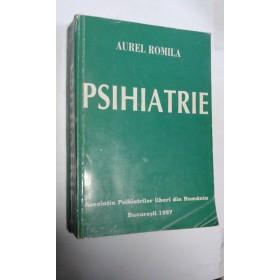 PSIHIATRIE - AUREL ROMILA