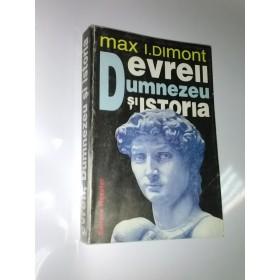 EVREII, DUMNEZEU SI ISTORIA -Max I.Dimont