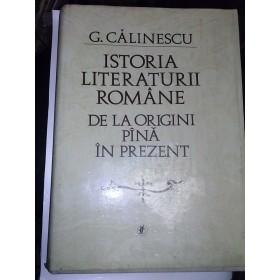 Istoria literaturii romane de la origini pana in prezent -George Calinescu