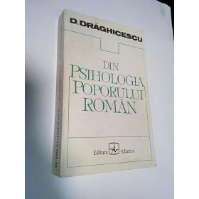 DIN PSIHOLOGIA POPORULUI ROMAN -D.DRAGHICESCU