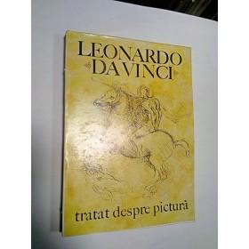 TRATAT DESPRE PICTURA - LEONARDO DA VINCI