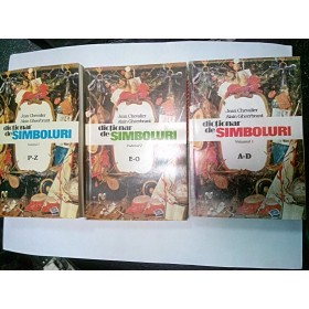DICTIONAR DE SIMBOLURI - Jean Chevalier - 3 volume