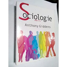 SOCIOLOGIE - ANTHONY GIDDENS