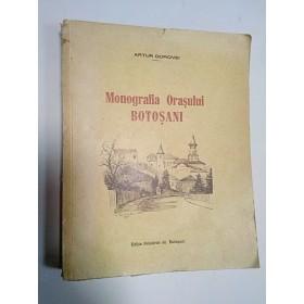 MONOGRAFIA ORASULUI BOTOSANI - Arthur Gorovei