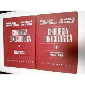 CHIRURGIA GINECOLOGICA - PANAIT SARBU - 2 volume