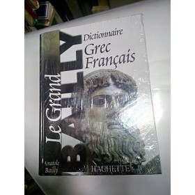 DICTIONAR GREC -FRANCEZ - BAILLY