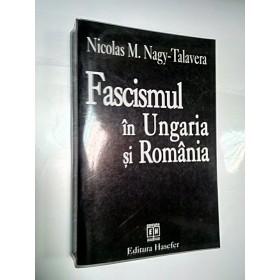 FASCISMUL IN UNGARIA SI ROMANIA - Talavera