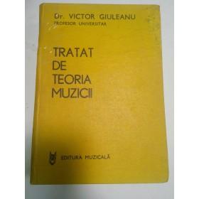 TRATAT DE TEORIA MUZICII - VICTOR GIULEANU