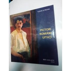 PICTORI ROMANI UITATI - TUDOR OCTAVIAN