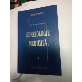 SEMEIOLOGIE MEDICALA - Dan Georgescu