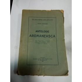 ANTOLOGIE AROMANEASCA - TACHE PAPAHAGI