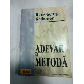 ADEVAR SI METODA - HANS GEORG GADAMER