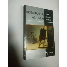 INSTAURAREA TABLOULUI - Victor Ieronim Stoichita