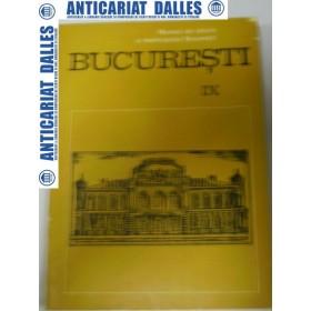 BUCURESTI -materiale de istorie si muzeografie IX
