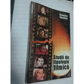 STUDII DE TIPOLOGIE FILMICA - DUMITRU CARABAT