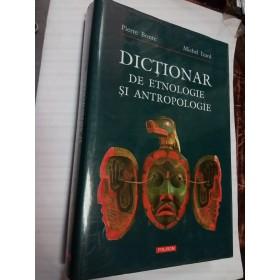 DICTIONAR DE ETNOLOGIE SI ANTROPOLOGIE