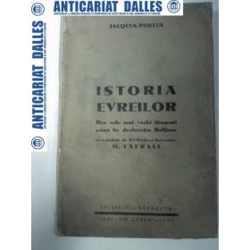 ISTORIA EVREILOR -Din cele mai vechi timpuri pana la declaratia Balfour - JACQUES PINELES -1935