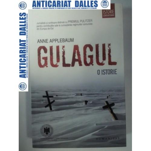 GULAGUL - O ISTORIE - ANNE APPELEBAUM -2011