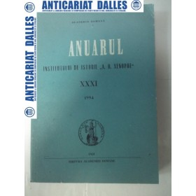ANUARUL ISTITUTULUI DE ISTORIE A.D.XENOPOLXXXI 1994
