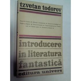INTRODUCERE IN LITERATURA FANTASTICA -TZVETAN TODOROV