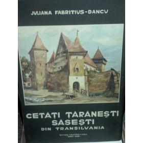 CETATI TARANESTI SASESTI DIN TRANSILVANIA -DANCU