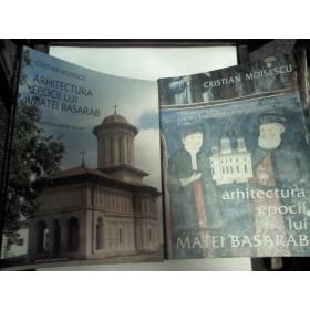 Arhitectura epocii lui Matei Basarab -Cristian Moisescu