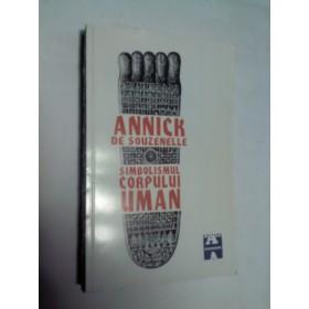 SIMBOLISMUL CORPULUI UMAN -ANNICK DE SOUZENELLE