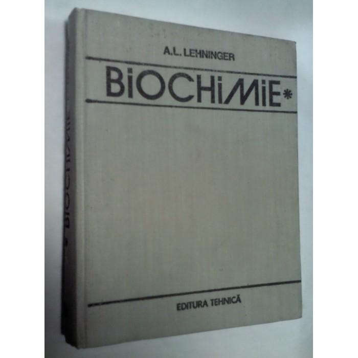 BIOCHIMIE -LEHNINGER - volumul 1