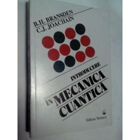INTRODUCERE IN MECANICA CUANTICA -BRANSDEN