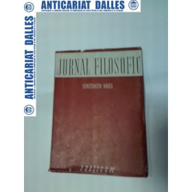 JURNAL FILOSOFIC -CONSTANTIN NOICA -(prima editie 1944)