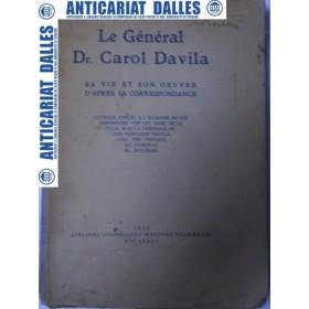 Le GENERAL DR.CAROL DAVILA