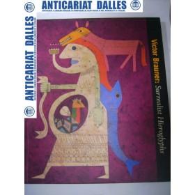 Victor BRAUNER -Surrealist hieroglyphs (album de arta)