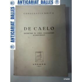 DE CAELO - CONSTANTIN NOICA - 1937 -(prima editie)