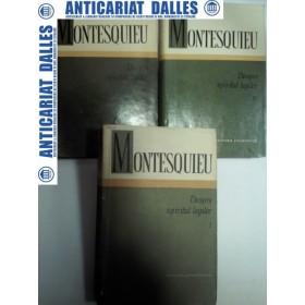 DESPRE SPIRITUL LEGILOR -MONTESQUIEU - 3 volume