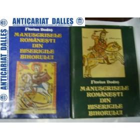 MANUSCRISELE ROMANESTI DIN BISERICILE BIHORULUI -Florian Dudes- 2 volume