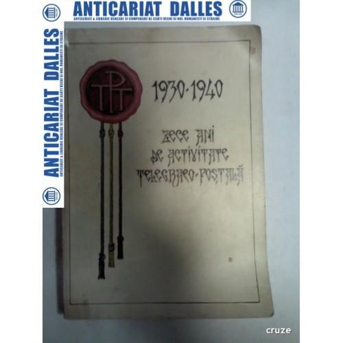 1930 -1940 ZECE ANI DE ACTIVITATE TELEGRAFO-POSTALA