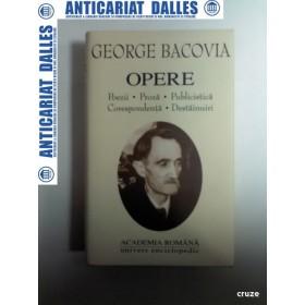 GEORGE BACOVIA - OPERE ( editia Academiei Romane)